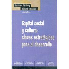 Capital Social y Cultura: Claves Estrategicas Para el Desarrollo (Bookbook - Det