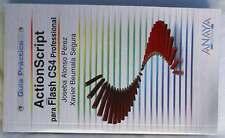 ACTIONSCRIPT PARA FLASH CS4 PROFESIONAL -GUÍA PRÁCTICA - ANAYA 2010 - VER ÍNDICE