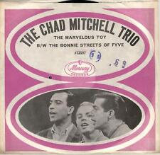 The Chad Mitchell Trio:The Marvelous Toy/The Bonnie Streets Of Fyve, 7 in Record