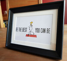Be the Best you can be, Framed - Snoopy & Woodstock