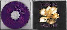 MAXI CD SINGLE 3 TITRES MADONNA YOU'LL SEE DE 1995 EUROPE TBE