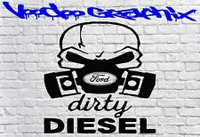 DIRTY DIESEL STICKER Car Window Bumper Vinyl Sponsor Decals FORD