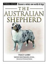 The Australian Shepherd by Tracy Libby