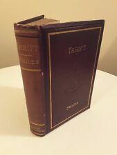 THRIFT SAMUEL SMILES 1886 ANTIQUE VINTAGE BOOK