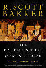 Good, The Darkness That Comes Before (Prince of Nothing), Bakker, R Scott, Book