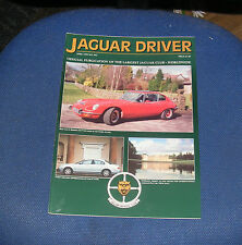 JAGUAR  DRIVER ISSUE 465 APRIL 1999 - FIRST DRIVING IMPRESSIONS OF THE S TYPE