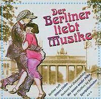 Der Berliner Liebt Musike von Altberliner Melodien Vo... | CD | Zustand sehr gut