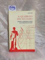 Il Quadrato Del Successo Di Claudio Zanetti