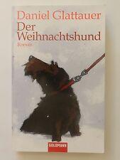 Daniel Glattauer Der Weihnachtshund Roman Goldmann Verlag Buch