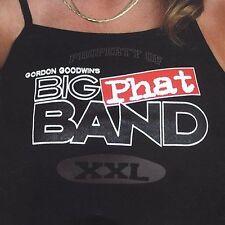 Audio CD: Property Of Gordon Goodwin's Big Phat Band XXL, Gordon Goodwin's Big P