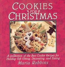 Cookies for Christmas: Fifty of the Best Cookie Recipes for Holiday Gift Giving