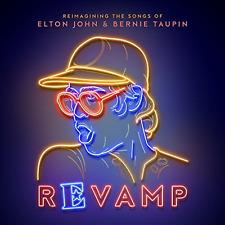 Revamp Reimagining The Songs of Elton John & Bernie Taupin CD 2018