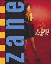The Sisters of APF : The Indoctrination of Soror Ride Dick, Zane, Good Book