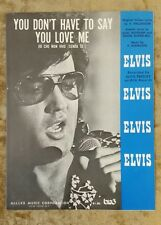 ELVIS PRESLEY - You Don't Have To Say You Love Me, 1965 Sheet Music