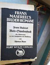Frans Masereel: Mein Stundenbuch Einleitung Thomas Mann Kurt Wolff 1928