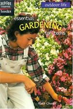 Essential Gardening for Teens (High Interest Books)-ExLibrary
