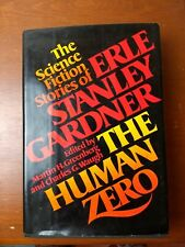 THE HUMAN ZERO (Erle S. Gardner/1st US/science fiction from his pulp days)