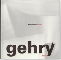 Gehry Talks: Architecture + Process - Signed by Frank O. Gehry - Pritzker Winner