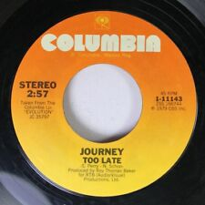 Rock 45 Journey - Too Late / Do You Recall On Columbia