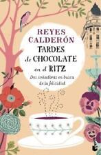 Tardes de chocolate en el Ritz von Reyes Calderon (2015, Taschenbuch)