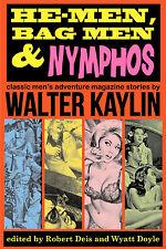 HE-MEN, BAG MEN & NYMPHOS, men's adventure story anthology, signed upon request