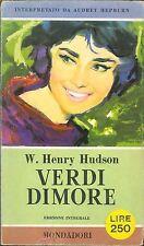 VERDI DIMORE- W. HENRY HUDSON