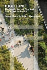 High Line: The Inside Story of New York City's Park in the Sky-ExLibrary