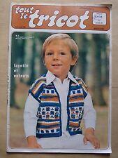 #) catalogue ancien laine TOUT LE TRICOT n° 128 layette enfants - 1977