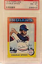 1975 Topps Mini Card #135 CHARLIE SPIKES INDIANS PSA 8 nm-mt