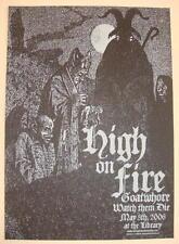 2006 High on Fire - Sacramento Silkscreen Concert Poster by Jared Connor