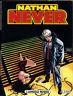 NATHAN NEVER - N° 78 - NOVEMBRE 1997 - BONELLI - CONDIZIONI EDICOLA