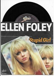 "Ellen Foley Stupid girl 7"" Vinyl-Single Epic EPC S 8122 Germany von 1979 mint-"