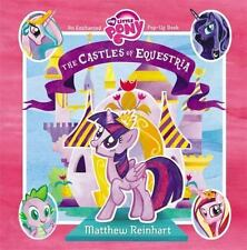 My Little Pony: The Castles of Equestria by Matthew Reinhart - HARDCOVER - NEW!