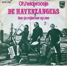 7inch DE  HAVENZANGERS oh, heideroosje HOLLAND 1978 EX