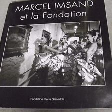 J.-H. Papilloud & Sophia Cantinotti MARCEL IMSAND et la Fondation Gianadda 2013
