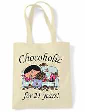 CHOCOHOLIC FOR 21 YEARS - 21st BIRTHDAY TOTE / SHOPPING BAG - gift present