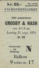 RARE / TICKET CONCERT USED - CROSBY & NASH : LIVE A DANEMARK - SEPTEMBER 1976
