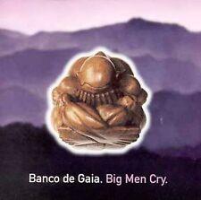 Big Men Cry by Banco De Gaia 1997 CD