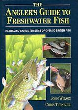 Wilson, John THE ANGLER'S GUIDE TO FRESHWATER FISH Hardback BOOK