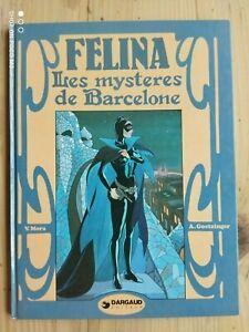 Félina By Mora & Goetzinger The Mysteries Barcelona Dargaud EO1982