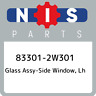 83301-2W301 Nissan Glass assy-side window, lh 833012W301, New Genuine OEM Part