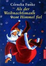 Als der Weihnachtsmann vom Himmel fiel von Cornelia Funke (2001, Gebundene Ausgabe)