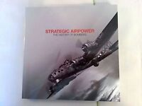 Strategic Airpower / The History of Bombers / Boeing  / 2014 Military