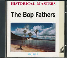 The Bop Fathers Volume 2: Historical Masters CD **BRAND NEW/STILL SEALED**