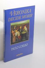 Veronika Decide Morir Paulo Coelho (Spanish Edition)