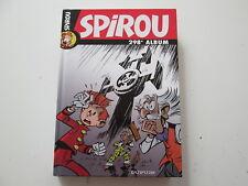 JOURNAL DE SPIROU ALBUM RECUEIL N°298 TBE/TTBE