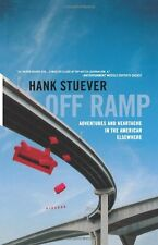 Off Ramp: Adventures and Heartache in the American Elsewhere by Hank Stuever