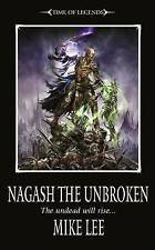 Nagash the Unbroken by Mike Lee (Paperback, 2010)