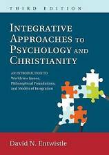 Integrative Approaches to Psychology and Christianity, 3rd edition: An Introduct