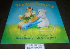 THE VERY BUSY DAY (DIANA HENDRY) 2017 -LARGE BOOK- BRAND NEW